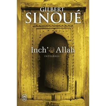 Inch'Allah - Gilbert Sinoué