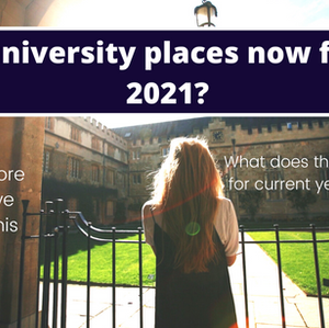Are unis now full for 2021? Will it be more competitive?