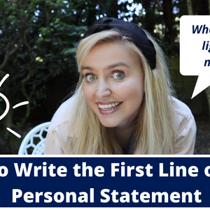 How to Write the First Line of your Personal Statement