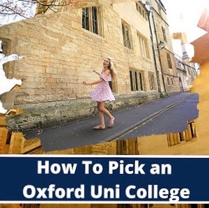 How to Pick an Oxford College