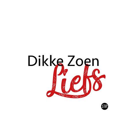 Dikke Zoen Liefs
