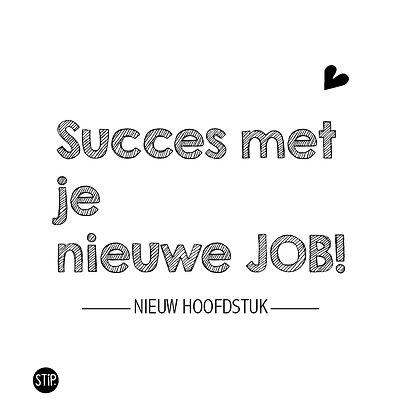 Succes met je nieuwe job