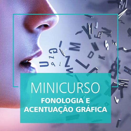 Minicurso de Fonologia e Acentuação Gráfica