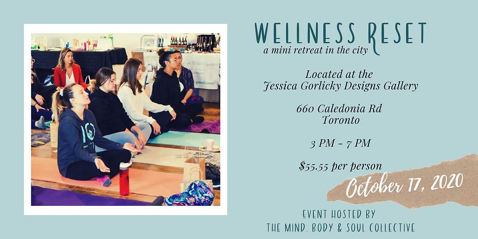 Wellness Reset; a mini retreat in the city