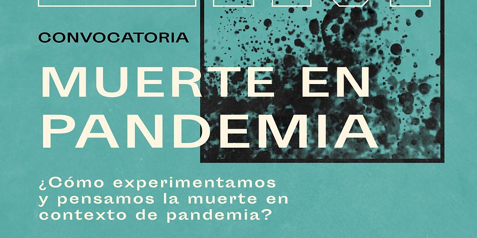 "Convocatoria: ""Muerte en Pandemia"""