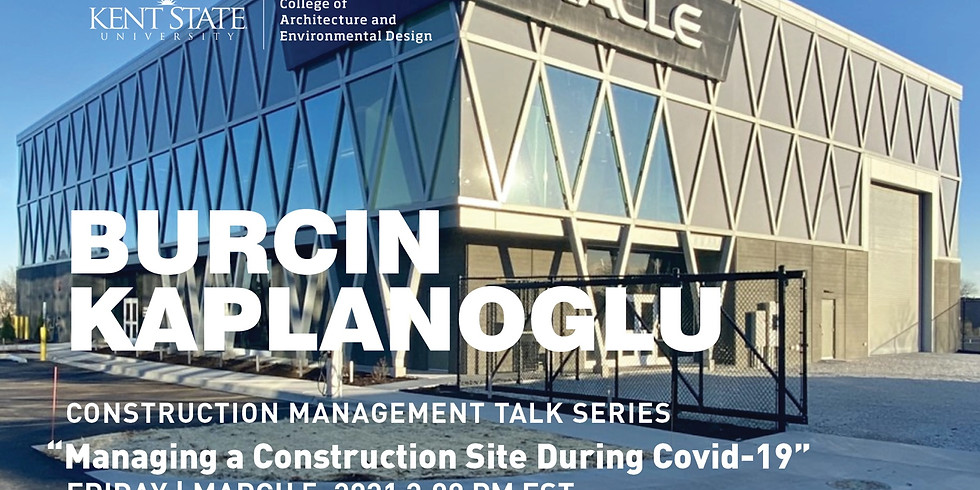 Guest Speaker Lecture: Managing a Construction Site During Covid-19