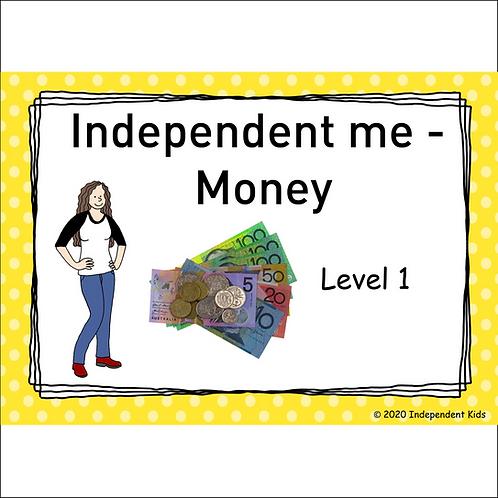 Independent Me - Money 1 (female)