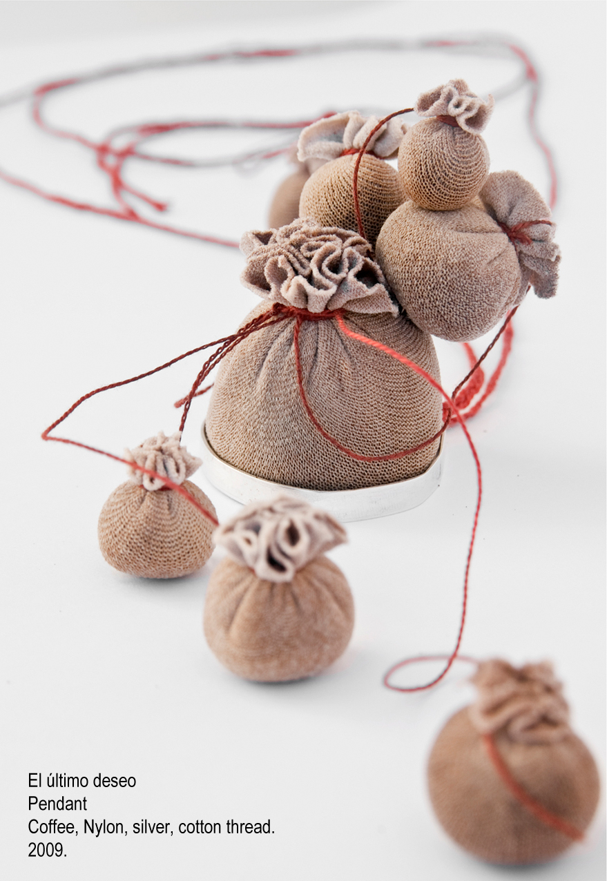 El último deseo - Pendant. Coffee, Nylon, silver, cotton thread. 2009.