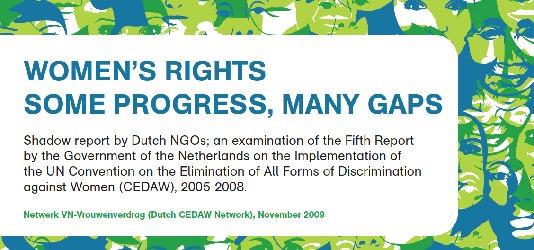 Women's Rights & Social Justice: Coordinator & Rapporteur Dutch CEDAW Shadow Report