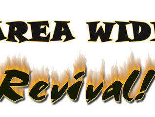 Area Wide-Revival Is Here!