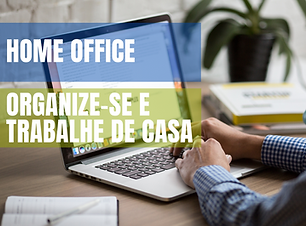 home office - organize-se e trabalhe de
