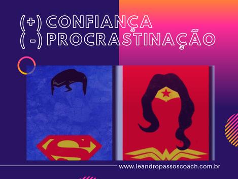 Como ter mais confiança e vencer a procrastinação?