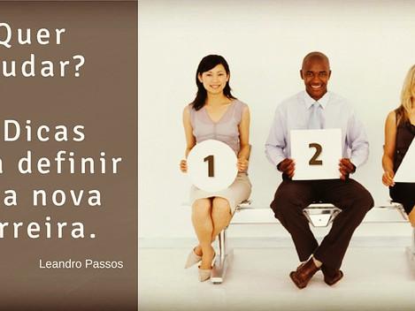 3 Dicas para definir uma nova carreira