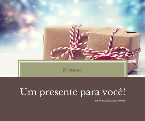 Presentes que geram presentes!