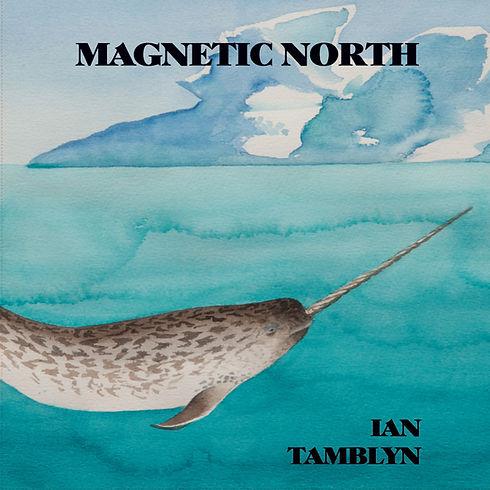 Ian Tamblyn Magnetic North resised cropp