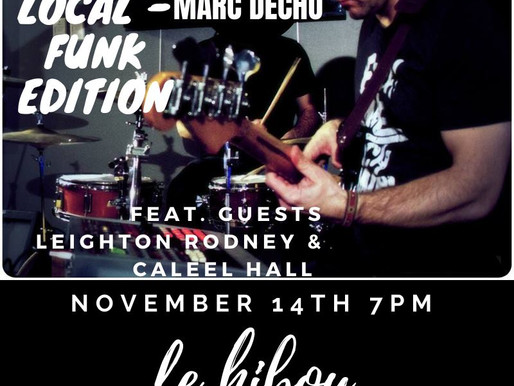 Live & Local Thurs Funk Edition w/ Marc Decho & Friends Nov 14, 7pm