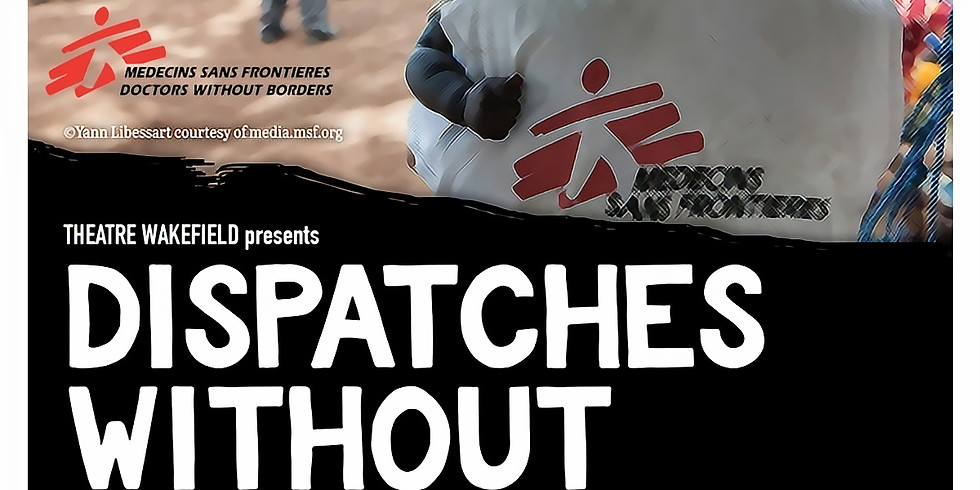 Dispatches Without Borders