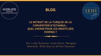 Le retrait de la Turquie de la Convention d'Istanbul : quel avenir pour les droits des femmes ?