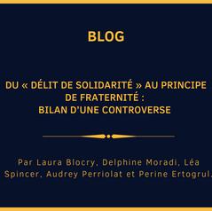 Du « délit de solidarité » au principe de fraternité : bilan d'une controverse
