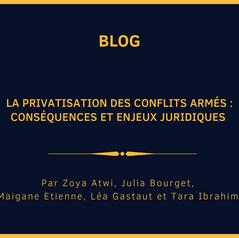 La privatisation des conflits armés : conséquences et enjeux juridiques
