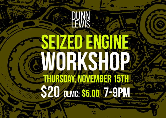 Seized Engine Workshop