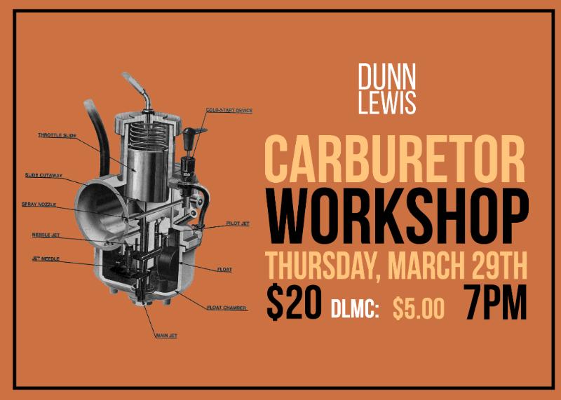 DUNN LEWIS, Washington DC, Motorcycle Shop, Carburetor,  Education, Event, Workshop