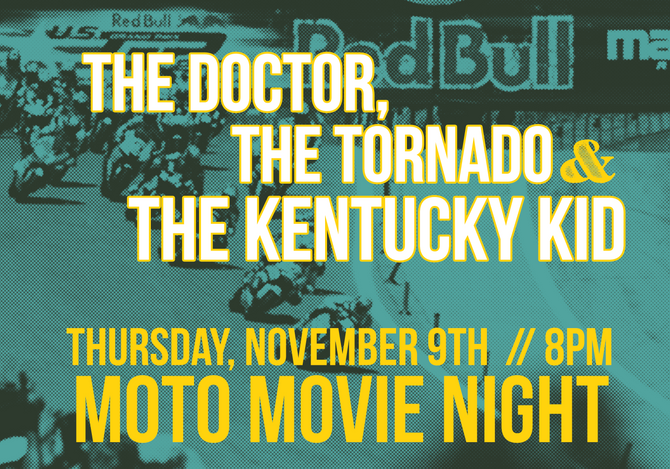 Moto Movie Night : The Doctor, The Tornado, & The Kentucky Kid