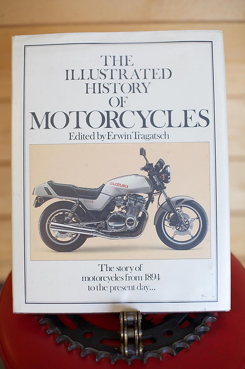 The Illustrated History of Motorcycles