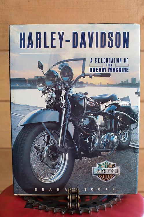Harley-Davidson : A Celebration of the Dream Machine