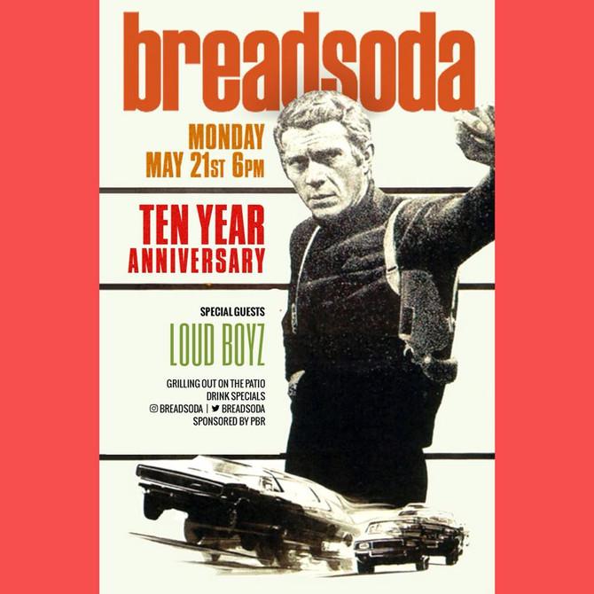 Breadsoda 10 Year Anniversary
