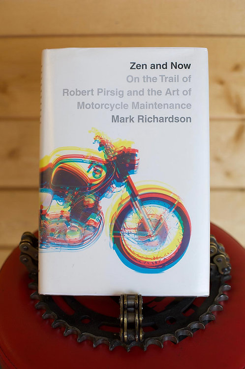 Zen and Now : On the Trail of Robert Pirsig...