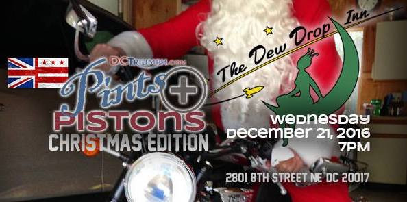 -Dec. 21st- Christmas Pints & Pistons w/DC Triumph