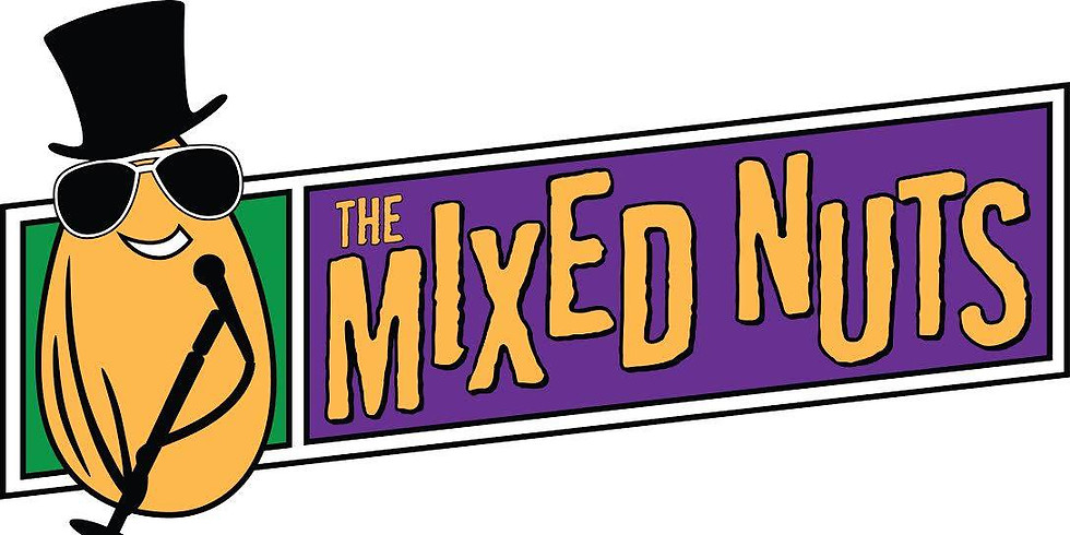 The Mixed Nuts   5-29-20