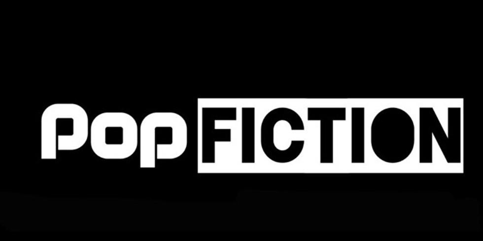 Pop Fiction   11-16-19
