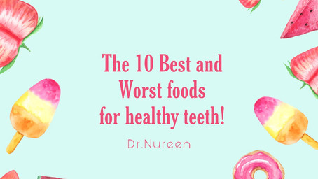 Best and Worst Foods For Healthy Teeth