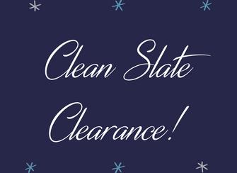 Clean Slate Clearance!