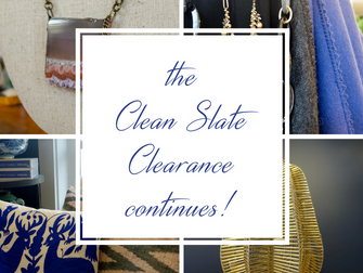 The Clean Slate Clearance Continues!