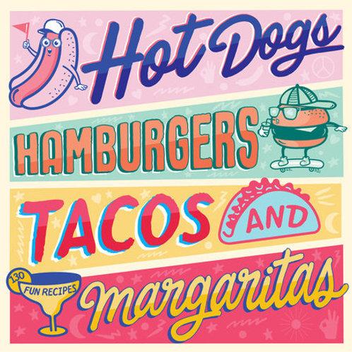 Hot Dogs, Hamburgers, Tacos & Margaritas