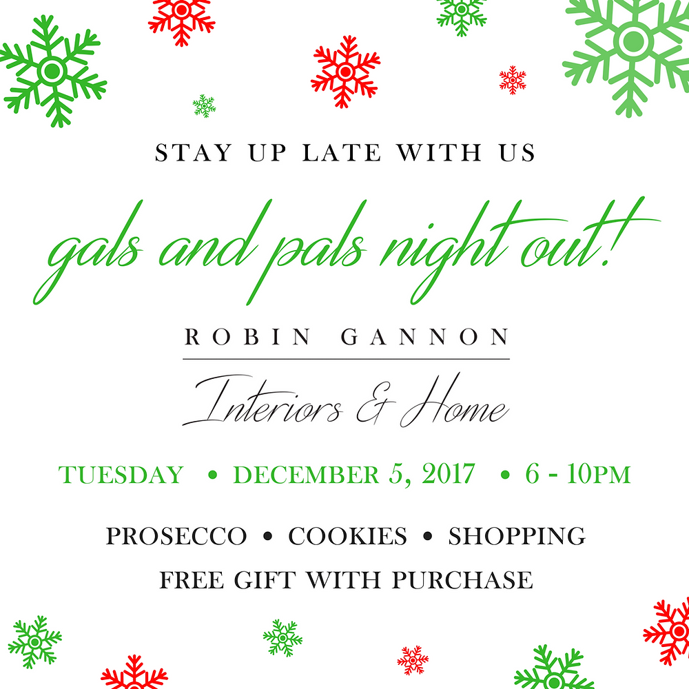 Gals and Pals Night Out at Robin Gannon Interiors & Home