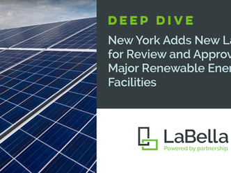 New York Adds Regulations for Review and Approval of Major Renewable Energy Facilities