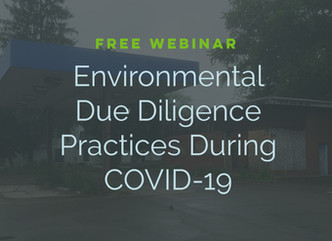Environmental Due Diligence Practices During COVID-19