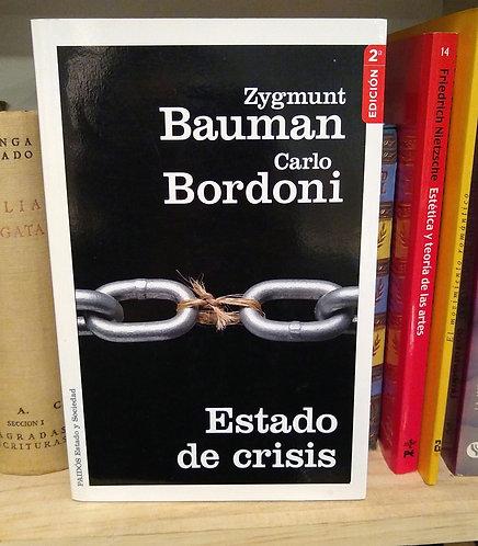 Estado de crisis. Zygmunt Bauman y Carlo Bordoni.