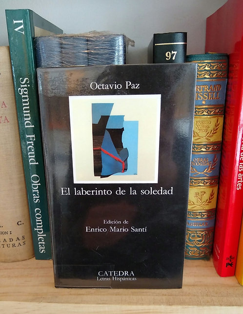 El laberinto de la soledad. Octavio Paz