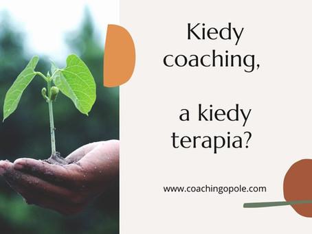 Kiedy coaching, a kiedy terapia?