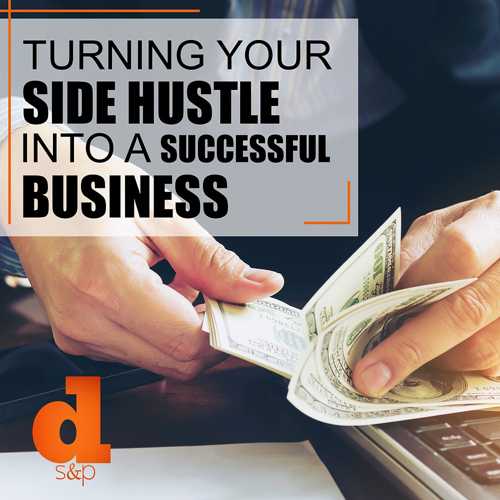 Turning your side hustle into a business