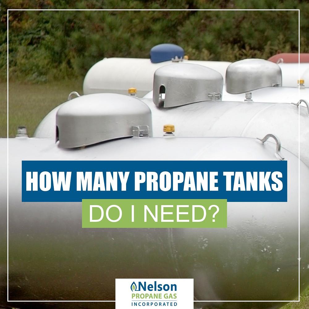 How many propane tanks do I need?