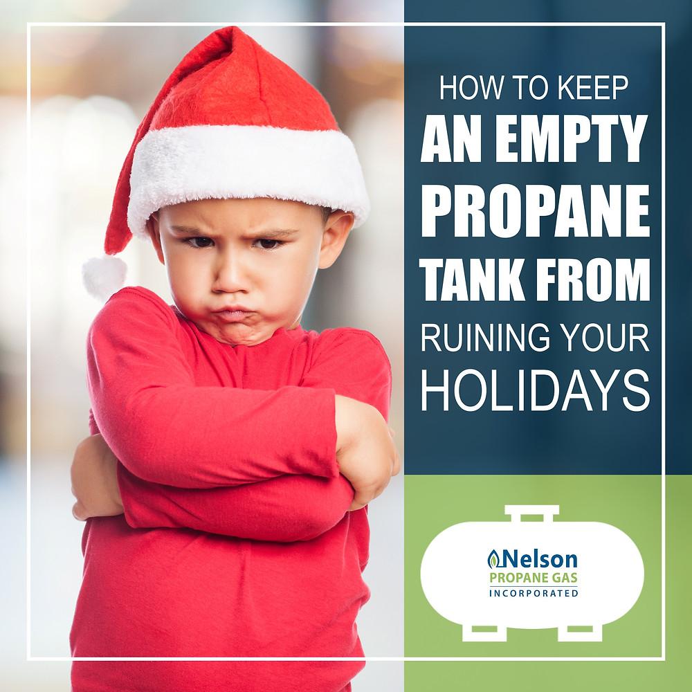 Empty propane tanks ruin holidays