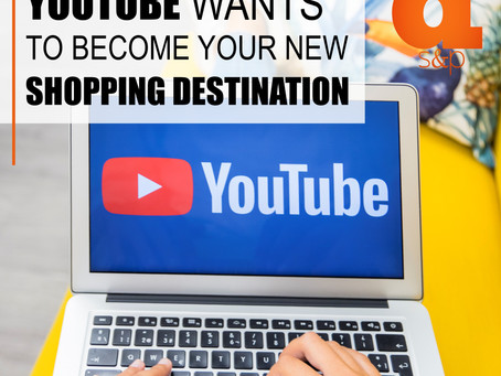 YouTube Wants To Become Your New Shopping Destination