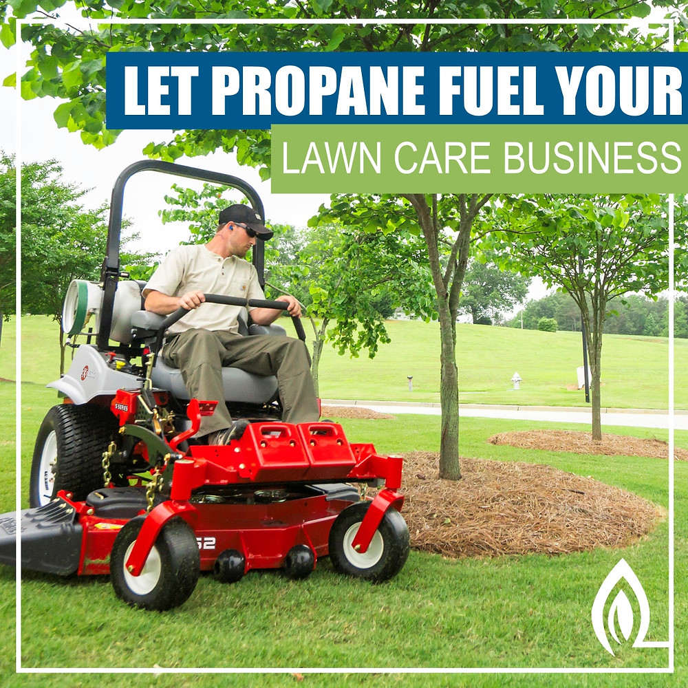propane for lawn care business