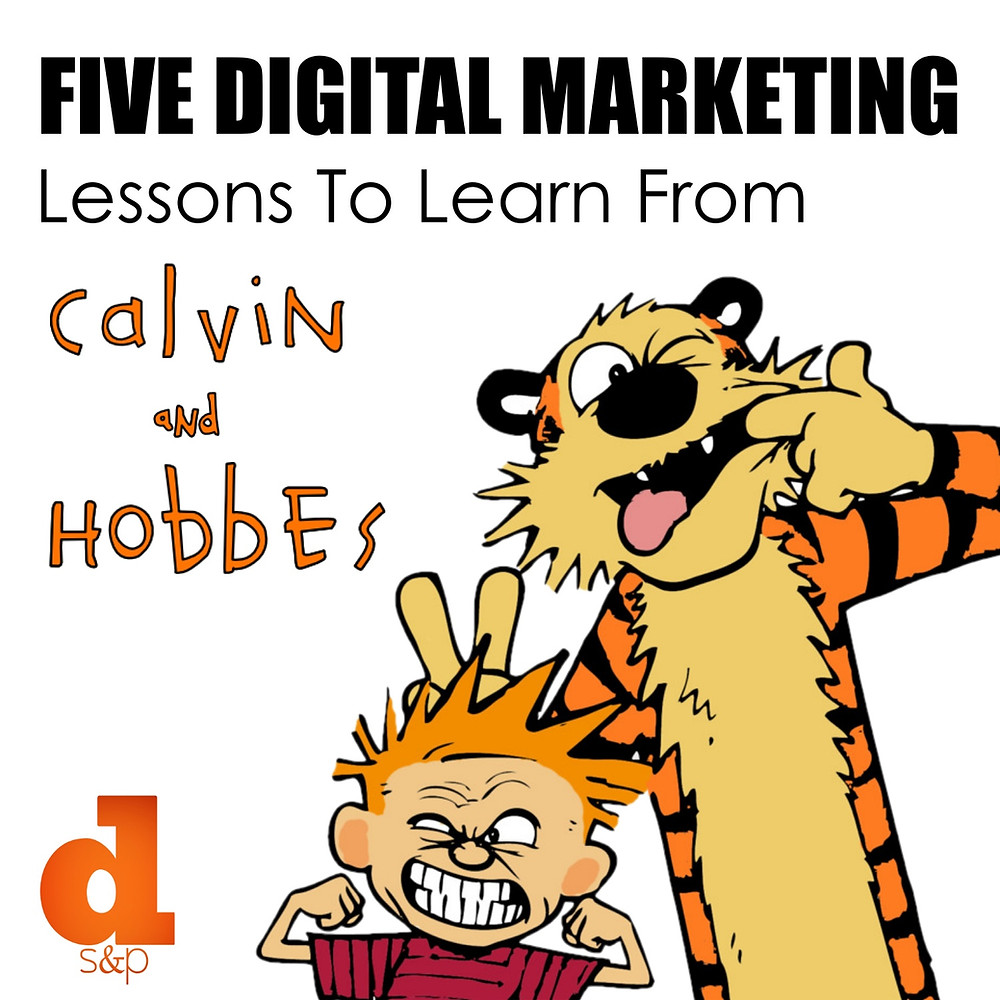 digital marketing lessons to learn from Calvin and Hobbes